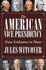 The American Vice Presidency by Jules Witcover - book cover